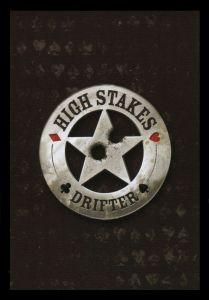 High Stakes Drifter CCG